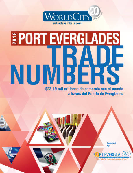 Port Everglades TradeNumbers 2018 Spanish Edition